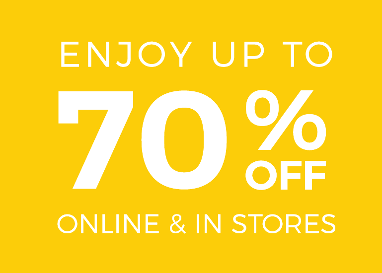 Up to 70% off selected lines in store and online